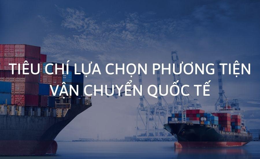 lua-chon-phuong-tien-van-chuyen-quoc-te
